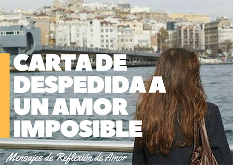 Carta de despedida a un amor imposible