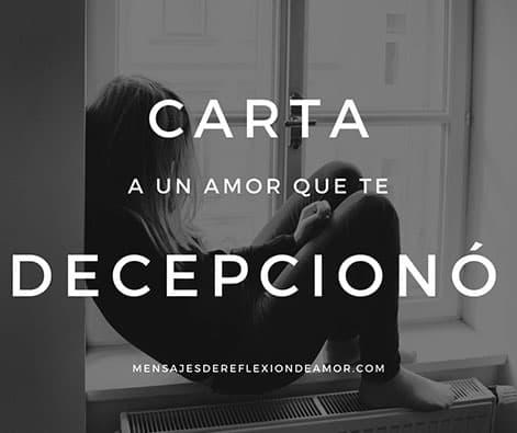 ▷ Carta a un Amor que te Decepcionó con Mentiras y engaños