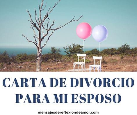 Carta de Divorcio para mi Esposo