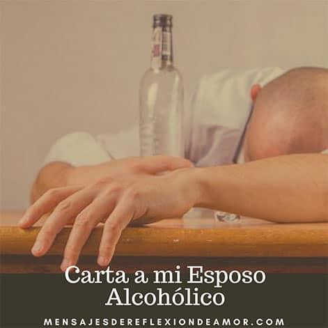 Carta a mi Esposo Alcohólico
