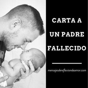 Carta a un padre fallecido
