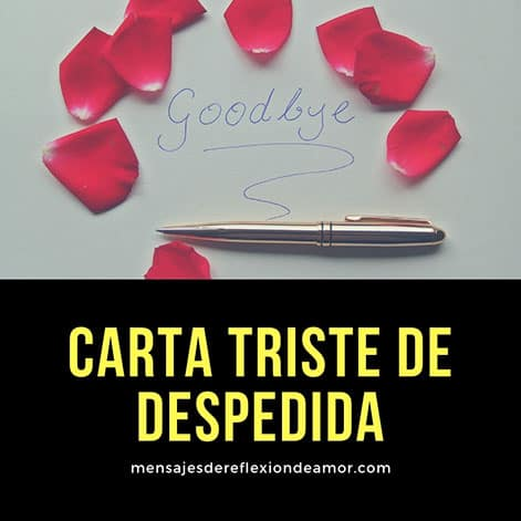 Carta triste de despedida para llorar