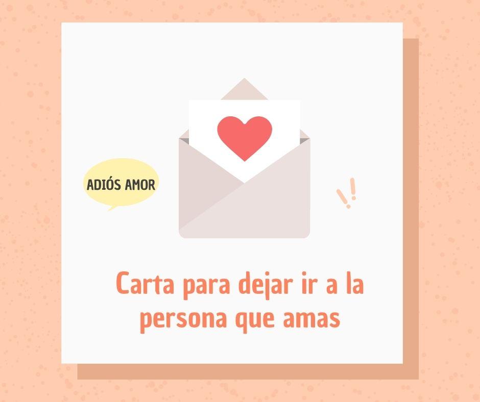 ✅ Carta para dejar ir a la persona que amas para que sea feliz